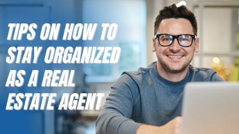 Article - Tips on How to Stay Organized as a Real Estate Agent