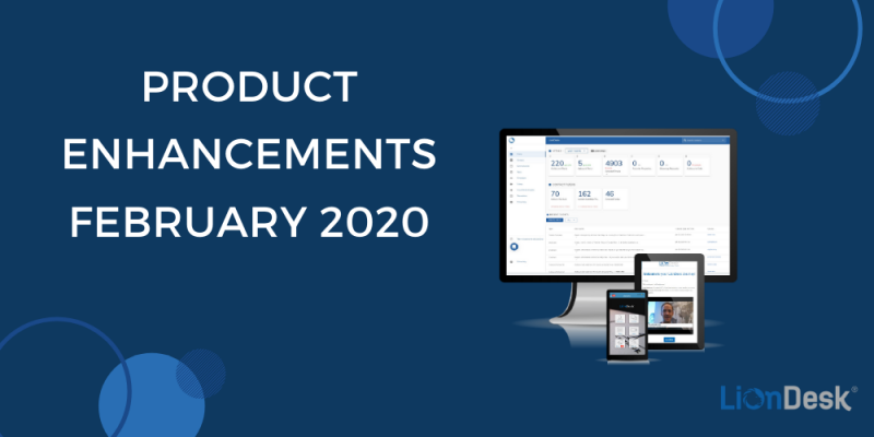 Article - LionDesk Product Enhancements: February 2020