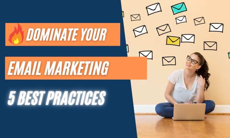 Article - 5 Tips for Dominating Your Email Marketing