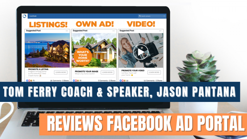 Article - Tom Ferry Coach & Speaker, Jason Pantana Reviews Facebook Ad Portal