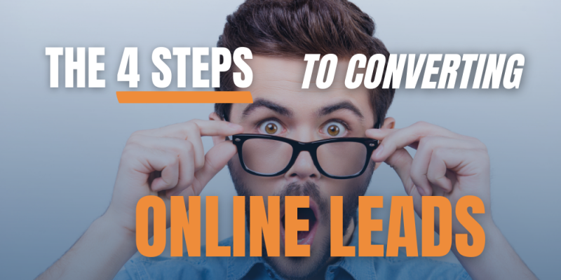 Article - The 4 Steps to Converting Online Leads