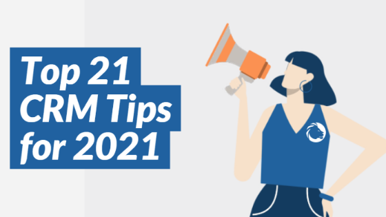 Article - Top CRM Tips for 2021
