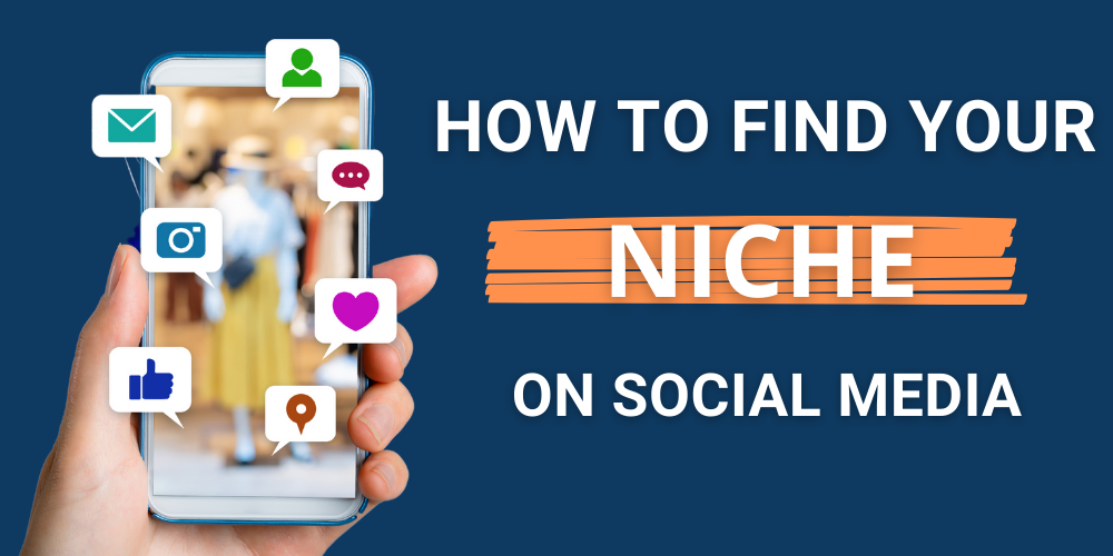 How to find your niche on social media