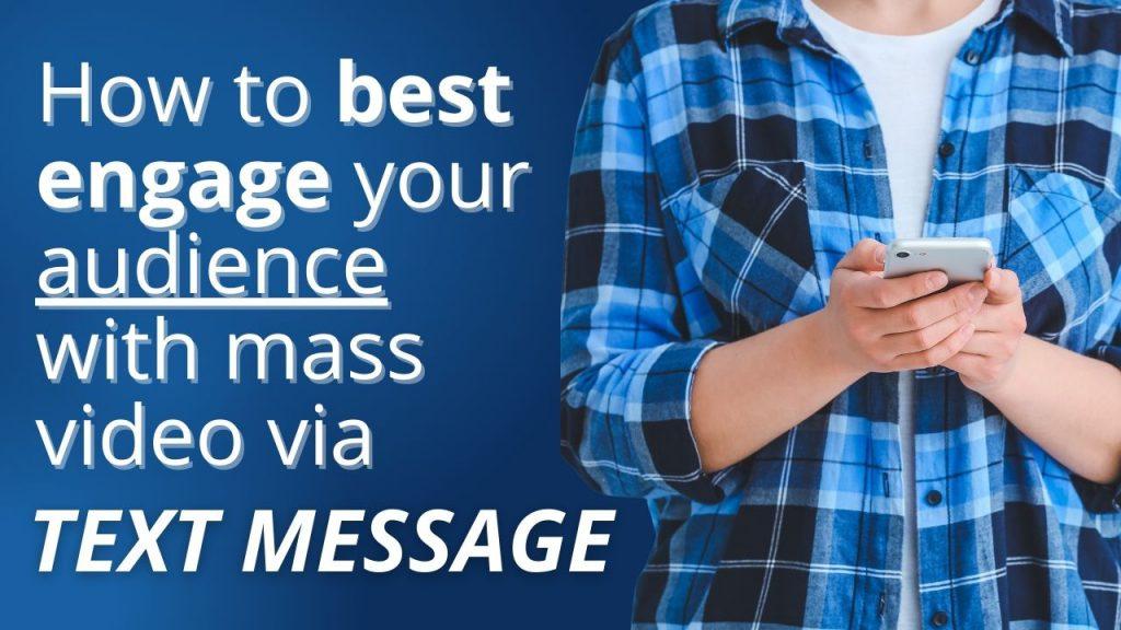 mass video text message marketing