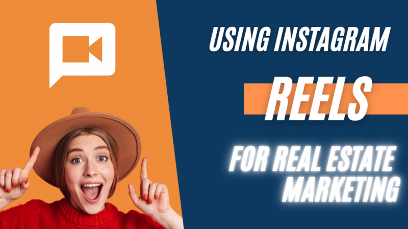 Article - Using Instagram Reels for Real Estate Marketing