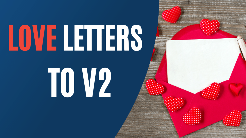 love letters to v2